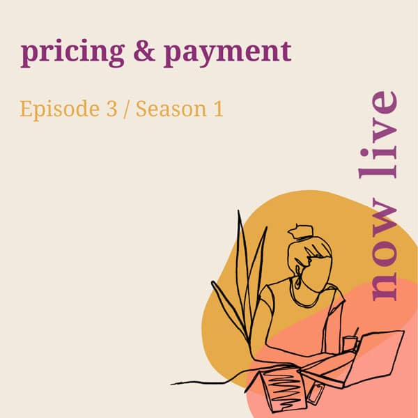 i made a thing podcast pricing and payment episode