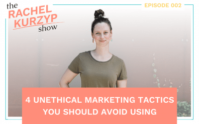Episode 2: 4 unethical marketing tactics you should avoid using