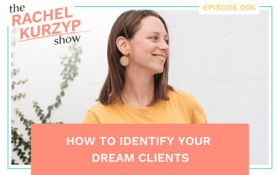 Episode 6: How to identify your dream clients
