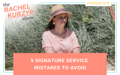 Episode 8: 5 Signature Service mistakes to avoid
