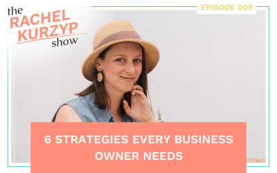 Episode 9: 6 strategies every business owner needs