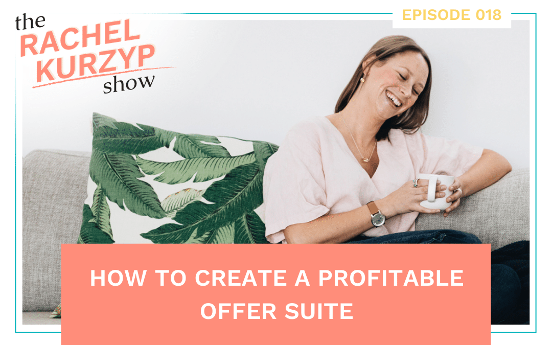 Episode 18: How to create a profitable offer suite