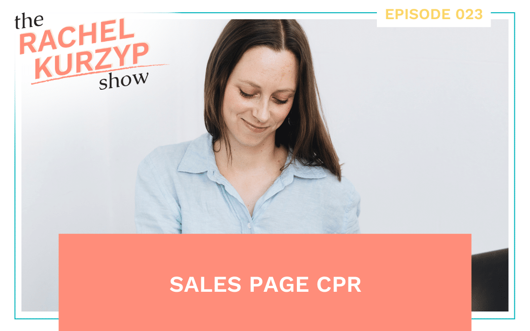 Episode 23: Sales page CPR