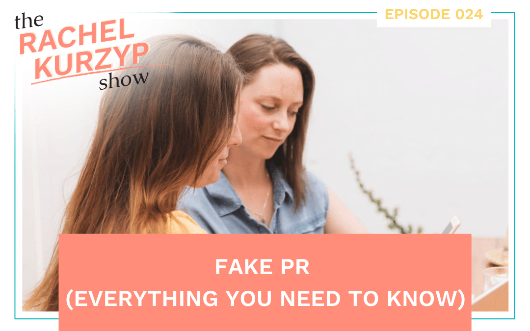 Episode 24: Fake PR (everything you need to know)