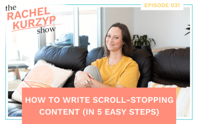 Episode 31: How to write scroll-stopping content (in 5 easy steps)
