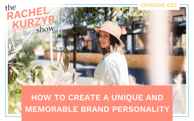 Episode 32: How to create a unique and memorable brand personality