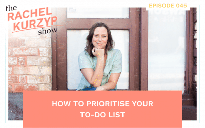 Episode 45: How to prioritise your to-do list