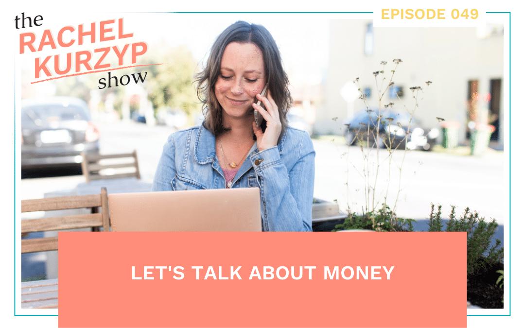 Episode 49: Let's talk about money